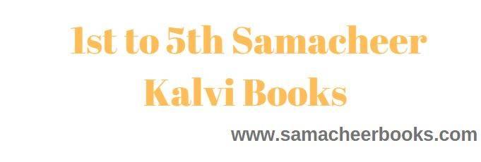 Samacheer Kalvi 1st to 5th Books
